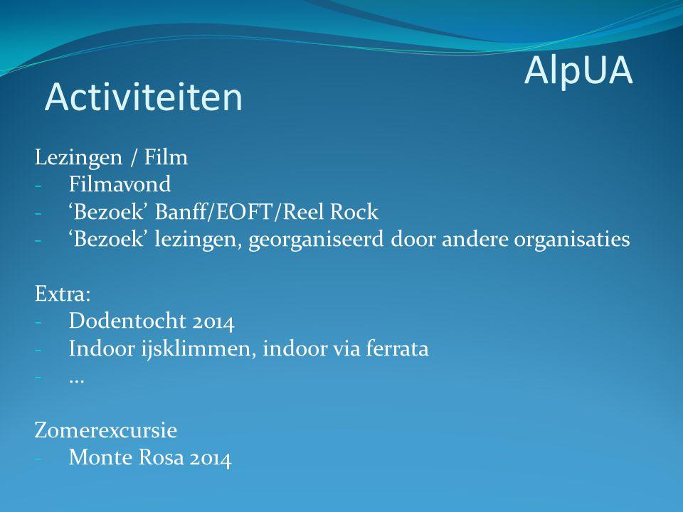 Lezingen / Film - Filmavond - 'Bezoek' Banff/EOFT/Reel Rock - 'Bezoek' lezingen, georganiseerd door andere organisaties Extra: - Dodentocht 2014 - Ind