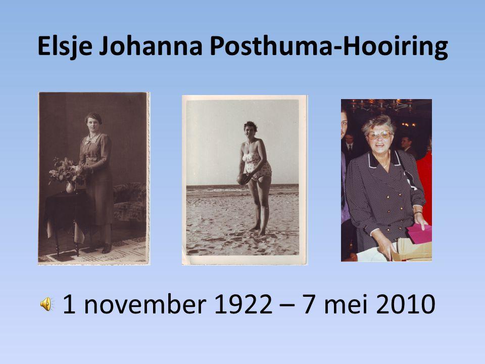 Elsje Johanna Posthuma-Hooiring Geboren als tweede dochter van Gerrit Hooiring en Lutske Hooiring-van der Harst in Purmerend
