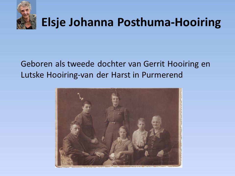 Elsje Johanna Posthuma-Hooiring Na zes maanden verhuist ze al naar de Lemmer, waar vader en moeder de Kooperatie Excelsior drijven