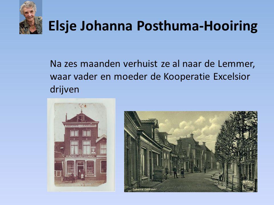 Elsje Johanna Posthuma-Hooiring Elsje had een gelukkige jeugd Ze ging graag naar school