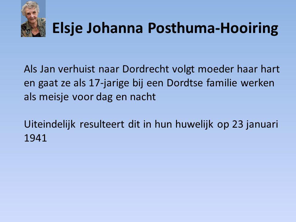 Elsje Johanna Posthuma-Hooiring Op 5 mei 2010 wordt moeder opgenomen in het Sint Elisabeth Ziekenhuis in Tilburg Iedereen komt daar om afscheid van haar te nemen Op 7 mei overlijdt ze en is haar levenstaak volbracht