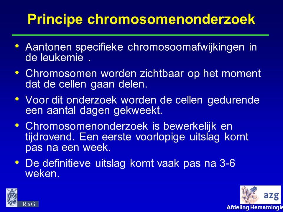 Afdeling Hematologie umcg Principe chromosomenonderzoek • Aantonen specifieke chromosoomafwijkingen in de leukemie. • Chromosomen worden zichtbaar op