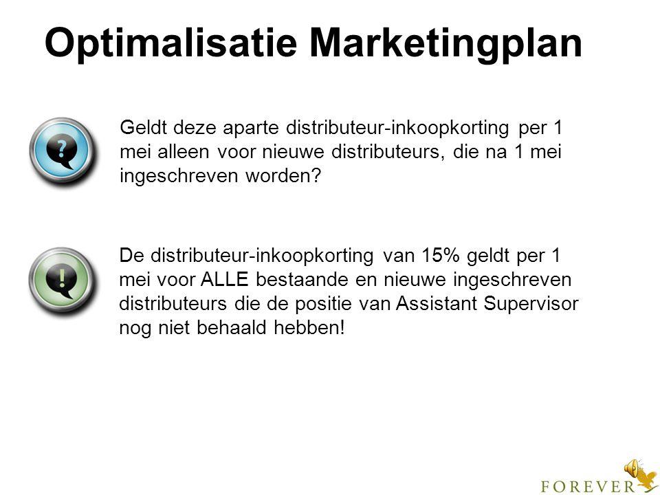 Optimalisatie Marketingplan Voordelen Verhoging inkomsten sponsor Aanmoediging ambitieuze distributeurs Bescherming retail-business Betere doorstroom naar positie AS.