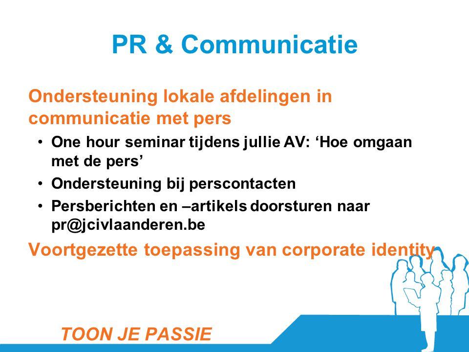 PR & Communicatie Ondersteuning lokale afdelingen in communicatie met pers •One hour seminar tijdens jullie AV: 'Hoe omgaan met de pers' •Ondersteunin