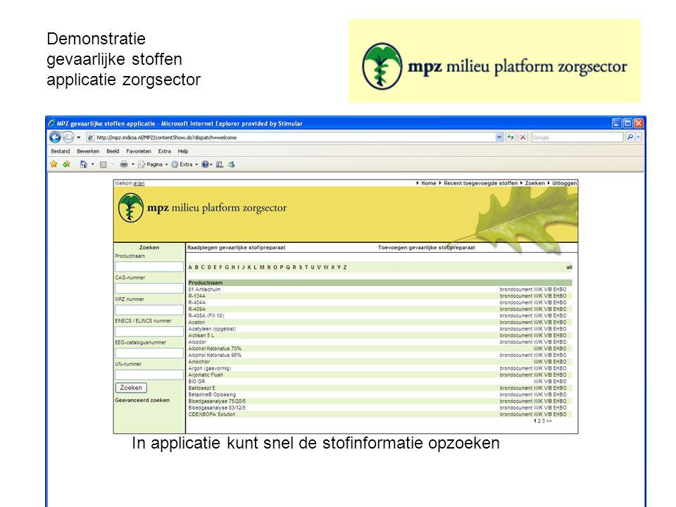 Demonstratie gevaarlijke stoffen applicatie zorgsector In applicatie kunt snel de stofinformatie opzoeken