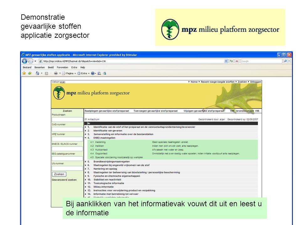 Demonstratie gevaarlijke stoffen applicatie zorgsector Bij aanklikken van het informatievak vouwt dit uit en leest u de informatie