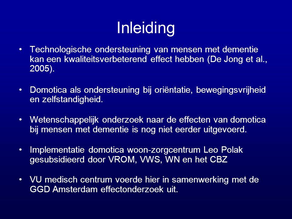 Inleiding •Technologische ondersteuning van mensen met dementie kan een kwaliteitsverbeterend effect hebben (De Jong et al., 2005). •Domotica als onde