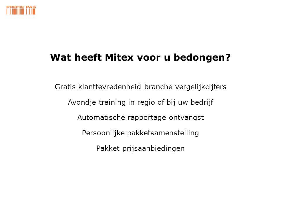 Persoonlijke pakketsamenstelling Gratis klanttevredenheid branche vergelijkcijfers Wat heeft Mitex voor u bedongen.
