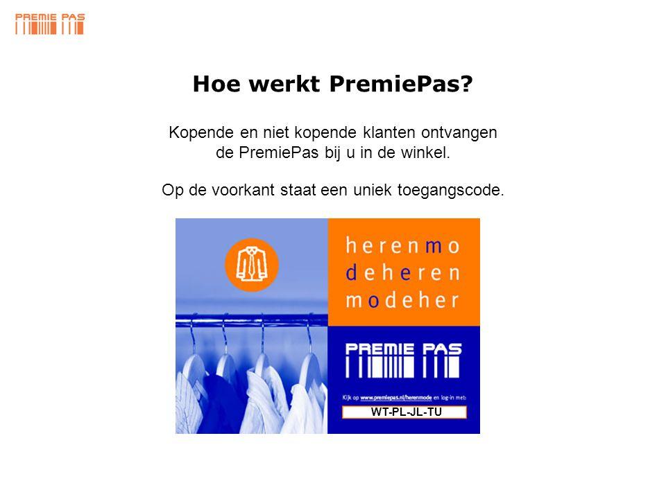 Kopende en niet kopende klanten ontvangen de PremiePas bij u in de winkel.