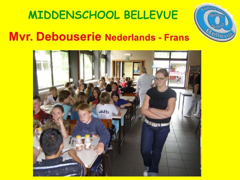 Mvr. Debouserie Nederlands - Frans MIDDENSCHOOL BELLEVUE