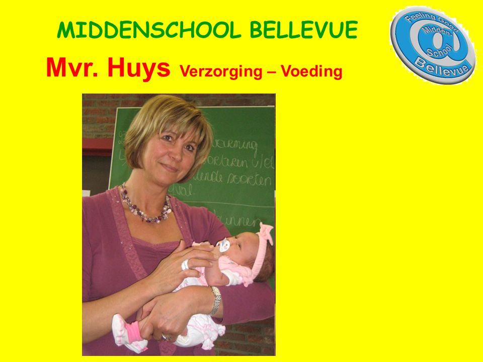 Mvr. Huys Verzorging – Voeding MIDDENSCHOOL BELLEVUE
