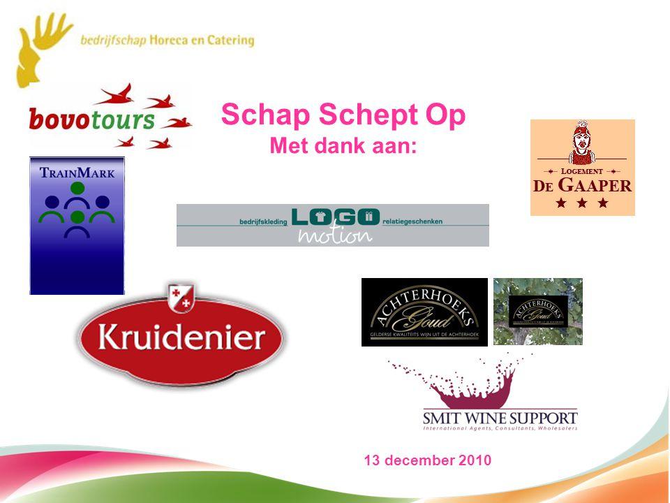 Schap Schept Op Met dank aan: 13 december 2010