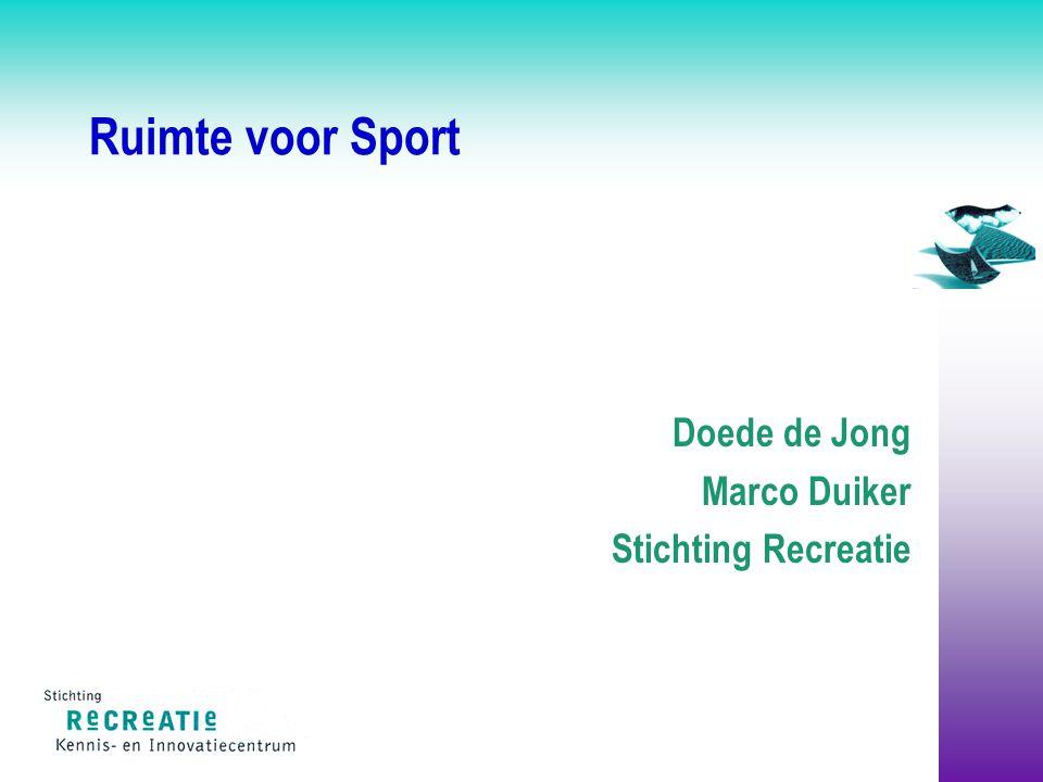 Ruimte voor Sport Doede de Jong Marco Duiker Stichting Recreatie