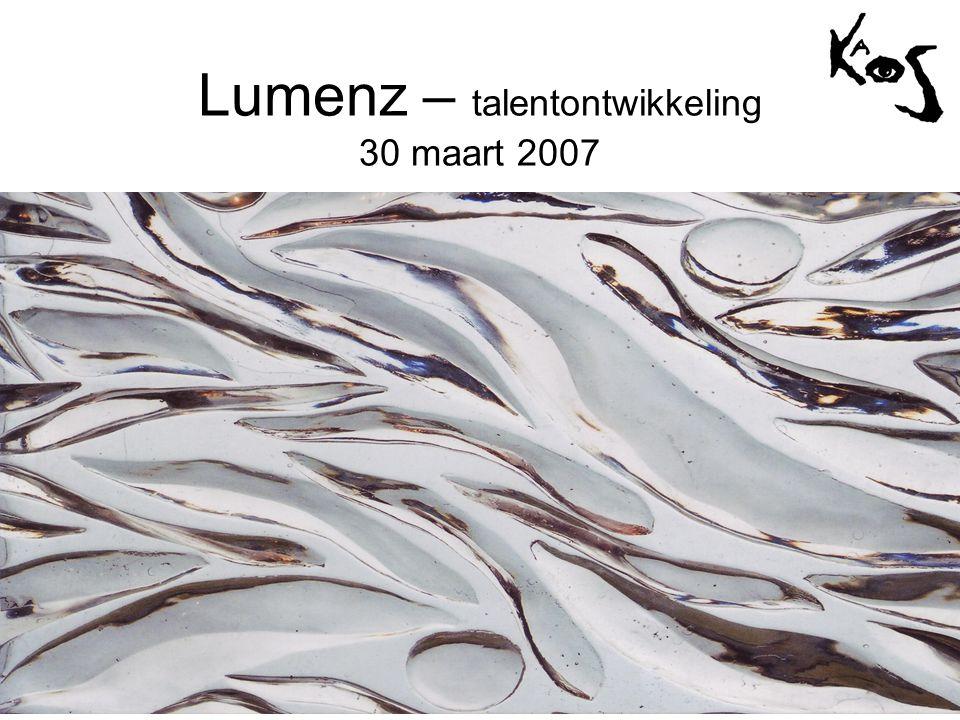 Lumenz – talentontwikkeling 30 maart 2007