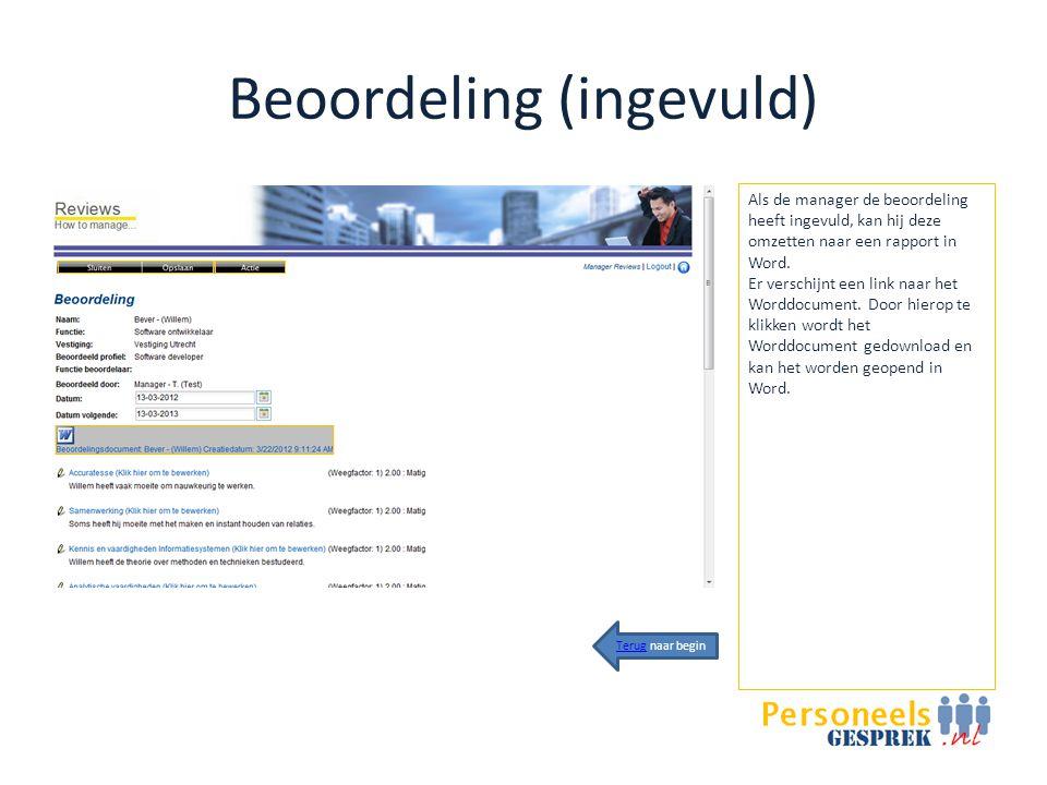 Beoordeling (ingevuld) Als de manager de beoordeling heeft ingevuld, kan hij deze omzetten naar een rapport in Word.