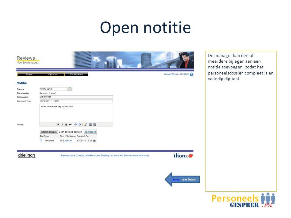 Open notitie De manager kan één of meerdere bijlagen aan een notitie toevoegen, zodat het personeelsdossier compleet is en volledig digitaal.