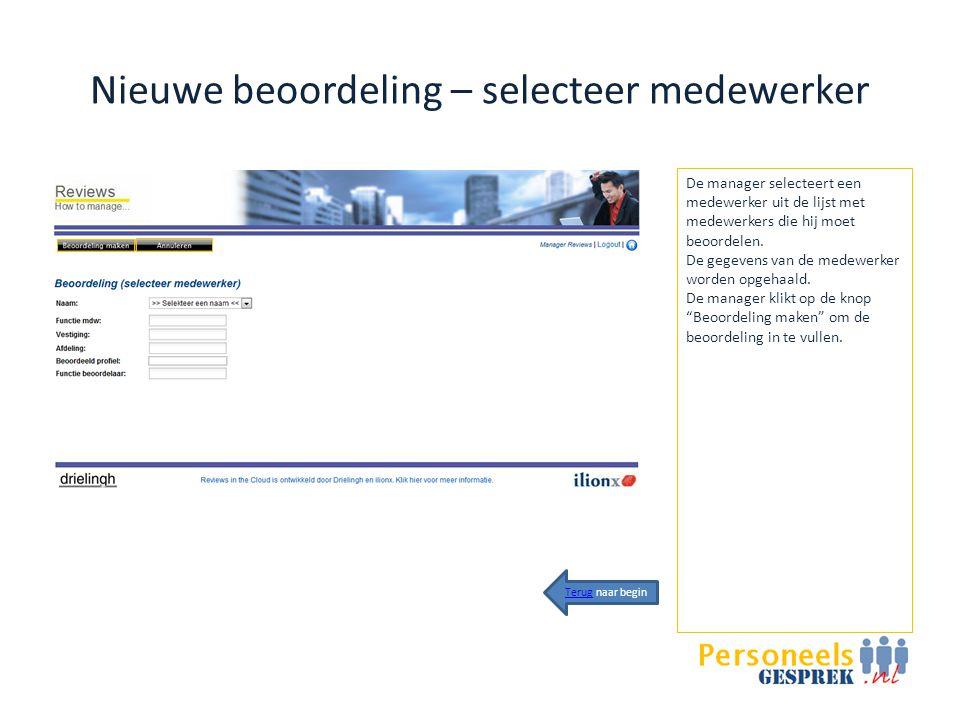 Nieuwe beoordeling - competenties De beoordeling toont alle competenties waarop de medewerker beoordeeld moet worden.