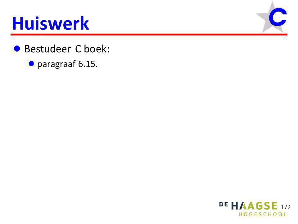 172 Huiswerk  Bestudeer C boek:  paragraaf 6.15.