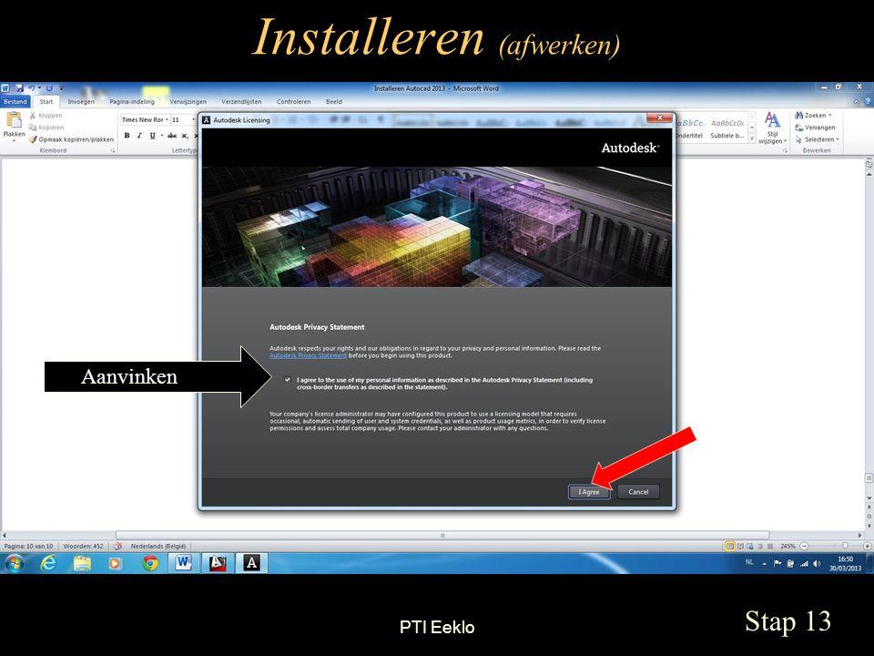 PTI Eeklo Installeren (afwerken) Stap 13 Aanvinken
