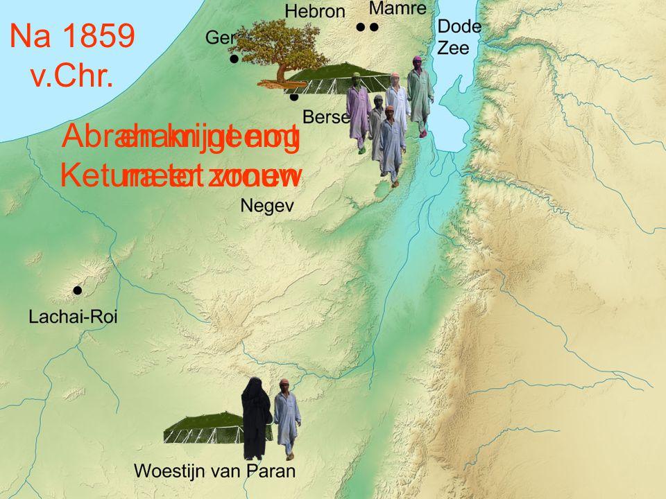 Abraham neemt Ketura tot vrouw en krijgt nog meer zonen Na 1859 v.Chr.