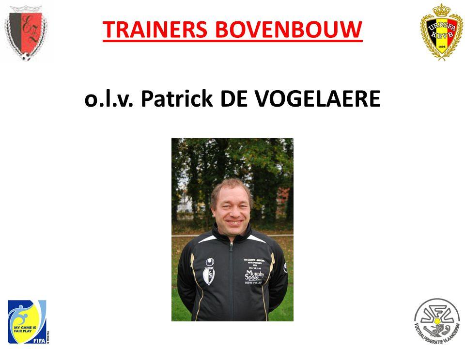 TRAINERS BOVENBOUW o.l.v. Patrick DE VOGELAERE