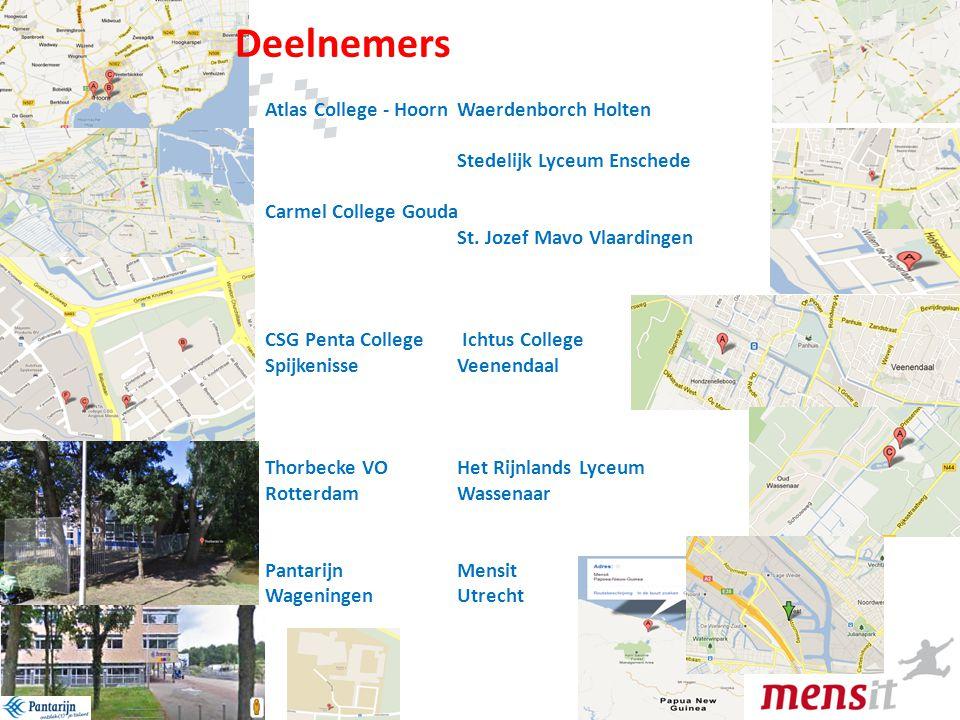 4 Atlas College - Hoorn Waerdenborch Holten Stedelijk Lyceum Enschede Carmel College Gouda St. Jozef Mavo Vlaardingen CSG Penta College Ichtus College