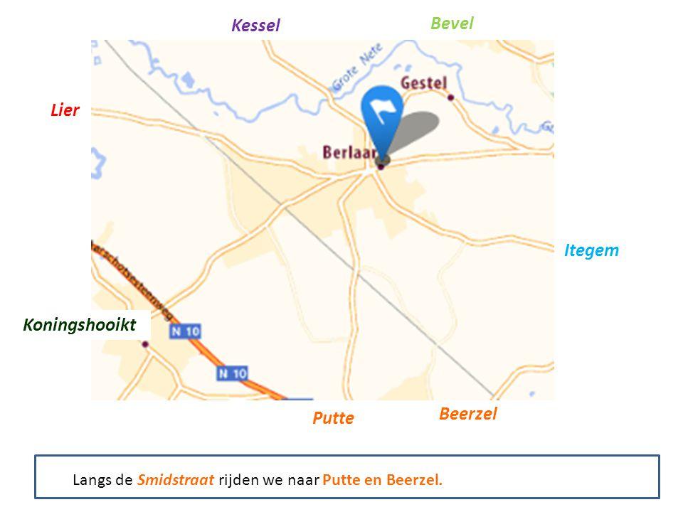 Kessel Bevel Itegem Putte Beerzel Koningshooikt Lier Langs de Smidstraat rijden we naar Putte en Beerzel.