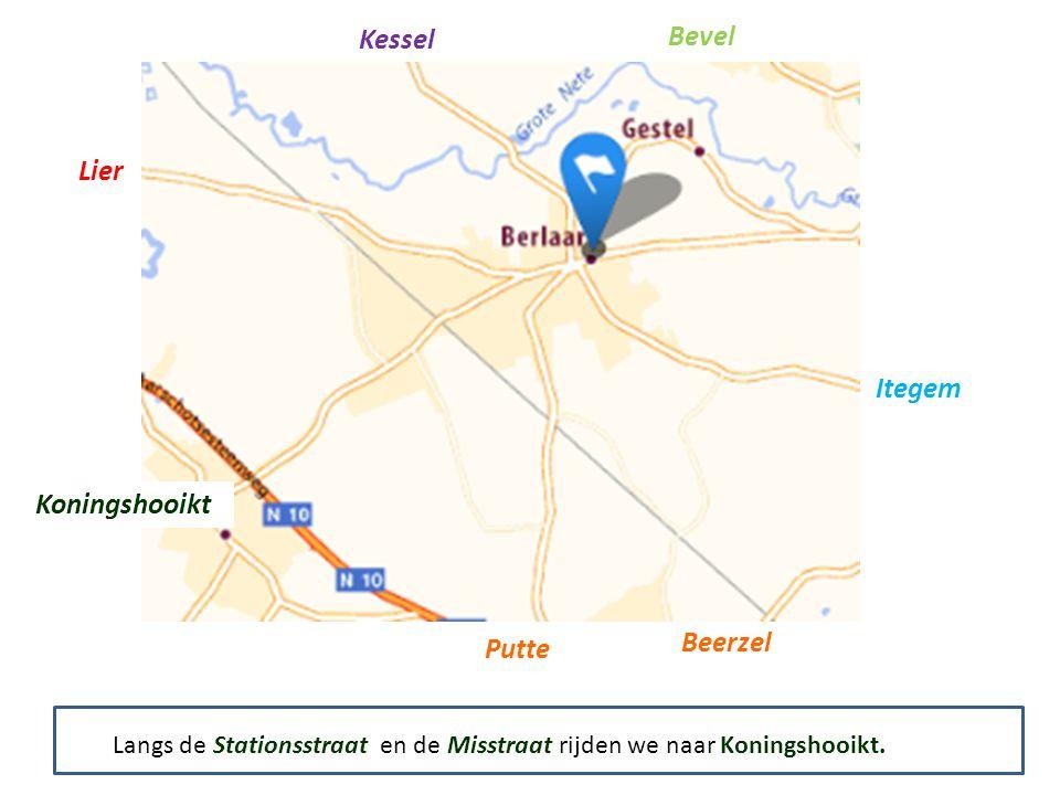 Kessel Bevel Itegem Putte Beerzel Koningshooikt Lier Langs de Stationsstraat en de Misstraat rijden we naar Koningshooikt.