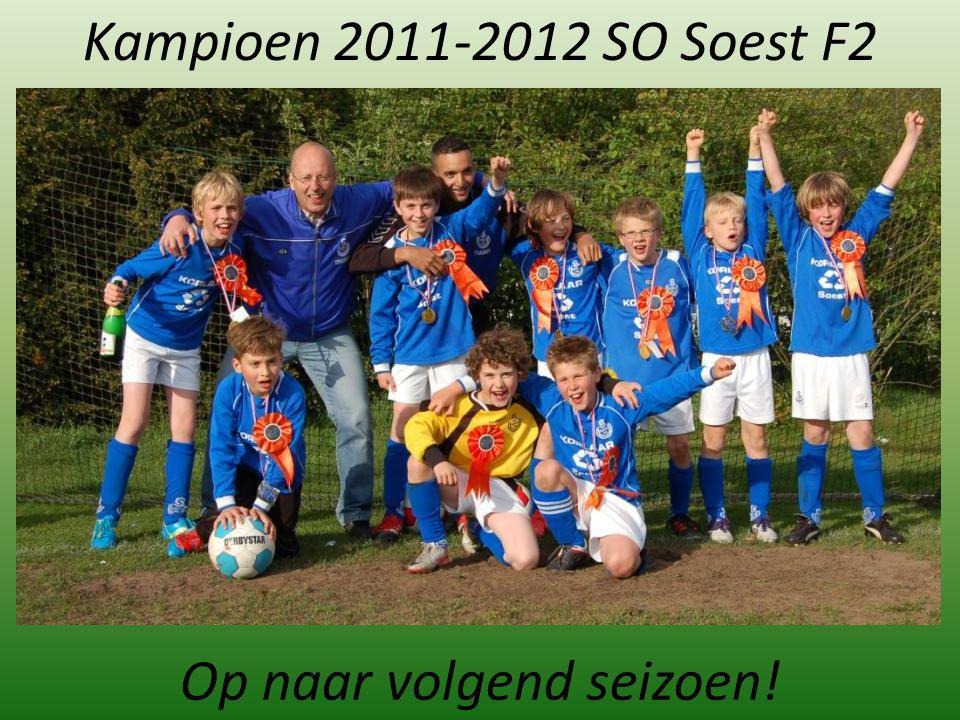 Kampioen 2011-2012 SO Soest F2 Op naar volgend seizoen!