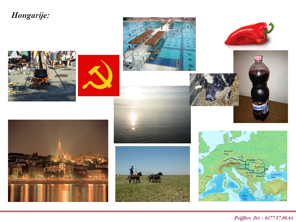 Peijffers Jiri – 0477/57.00.64 Hongarije: