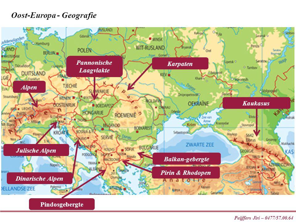 Peijffers Jiri – 0477/57.00.64 Alpen Pindosgebergte Pannonische Laagvlakte Balkan-gebergte Karpaten Julische Alpen Dinarische Alpen Pirin & Rhodopen Oost-Europa - Geografie Kaukasus