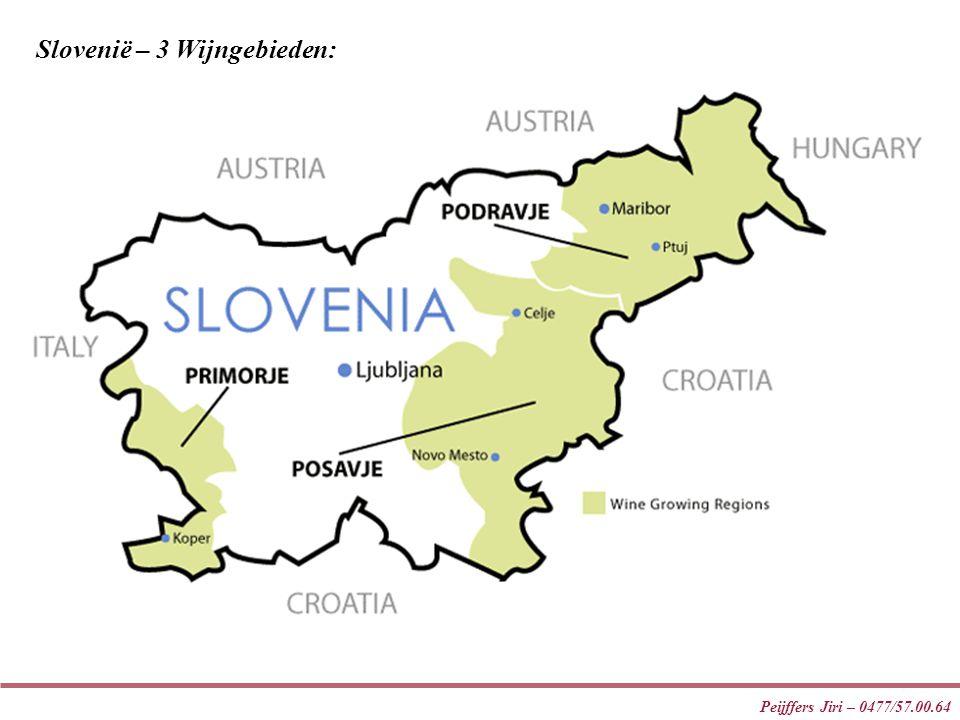 Peijffers Jiri – 0477/57.00.64 Slovenië – 3 Wijngebieden: