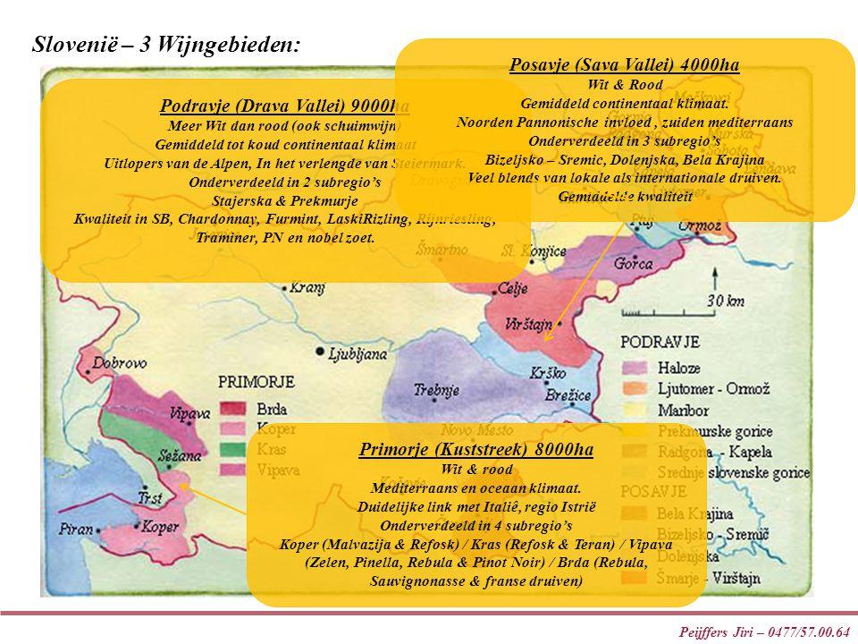 Peijffers Jiri – 0477/57.00.64 Slovenië – 3 Wijngebieden: Podravje (Drava Vallei) 9000ha Meer Wit dan rood (ook schuimwijn) Gemiddeld tot koud continentaal klimaat Uitlopers van de Alpen, In het verlengde van Steiermark.