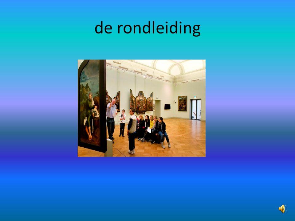 de expositie/ de tentoonstelling
