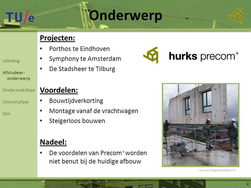 Onderwerp Projecten: • Porthos te Eindhoven • Symphony te Amsterdam • De Stadsheer te Tilburg Voordelen: • Bouwtijdverkorting • Montage vanaf de vrach
