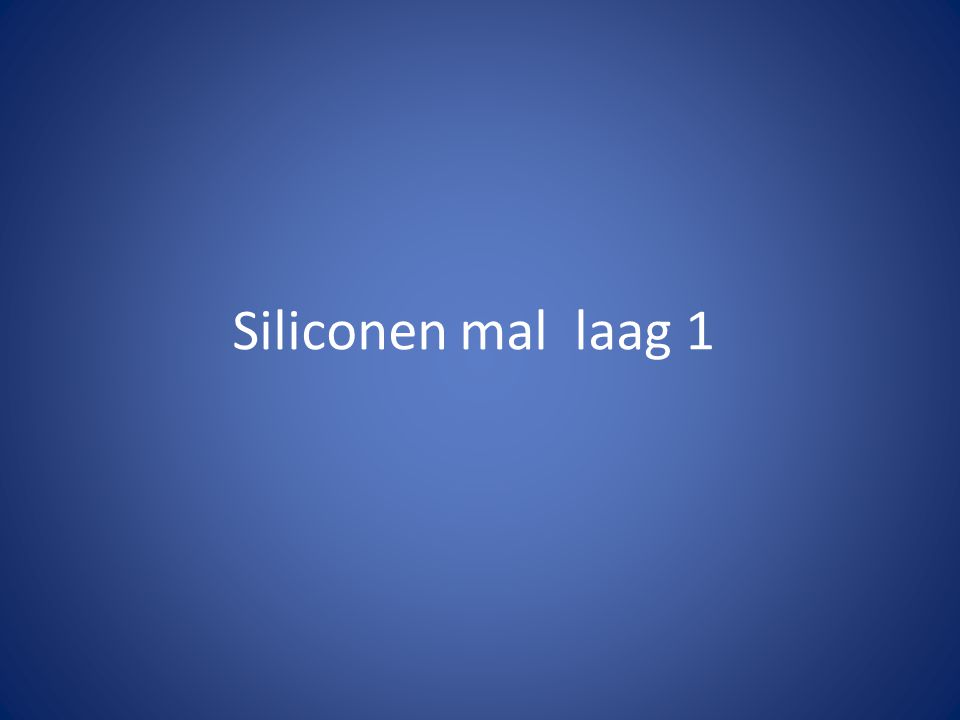 Siliconen mal laag 1