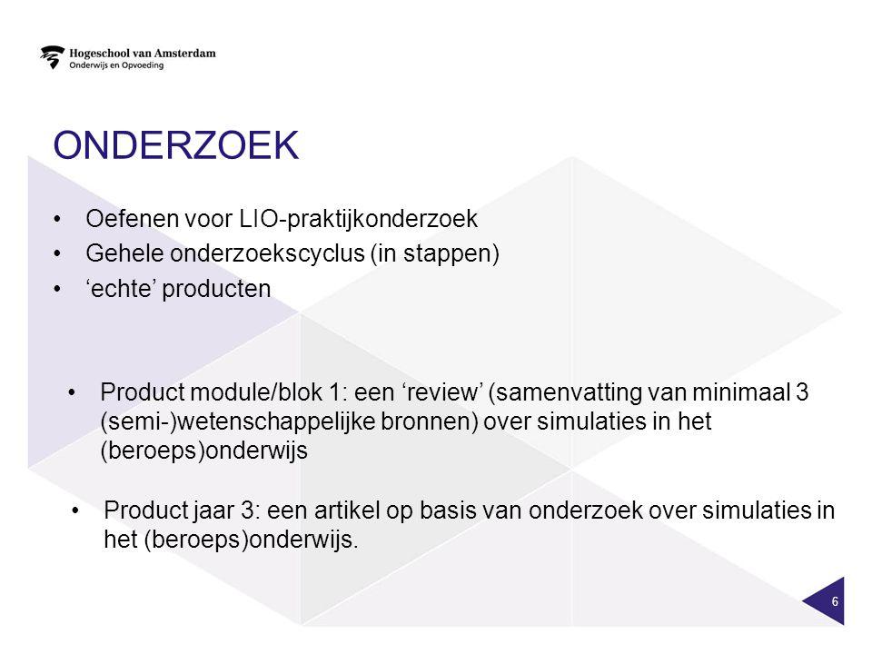 ONDERZOEK 6 •Oefenen voor LIO-praktijkonderzoek •Gehele onderzoekscyclus (in stappen) •'echte' producten •Product module/blok 1: een 'review' (samenva