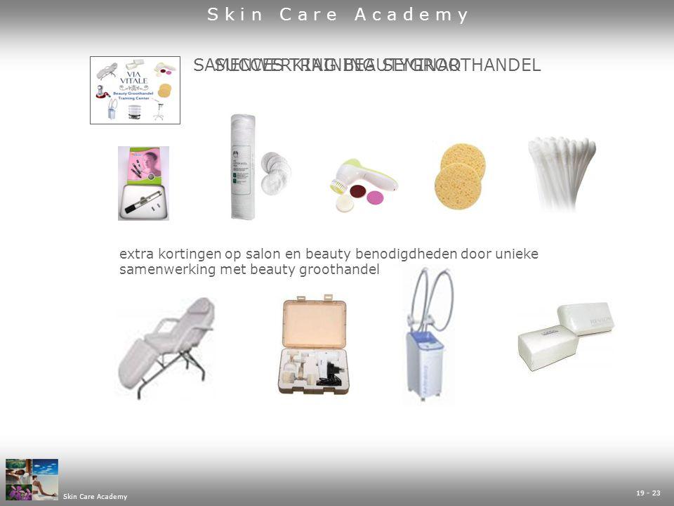 19 - 23 Skin Care Academy SUCCES TRAINING SEMINAR SAMENWERKING BEAUTYGROOTHANDEL extra kortingen op salon en beauty benodigdheden door unieke samenwerking met beauty groothandel