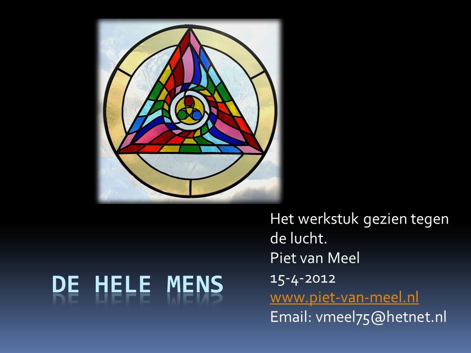 Het werkstuk gezien tegen de lucht. Piet van Meel 15-4-2012 www.piet-van-meel.nl Email: vmeel75@hetnet.nl