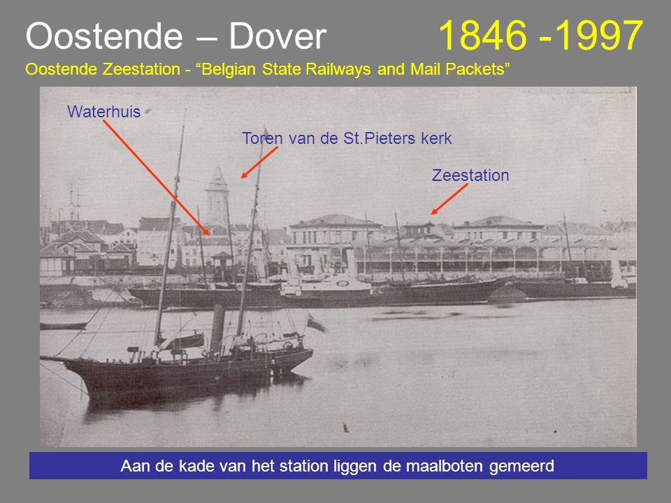 Oostende – Dover 1846 -1997 1991 – 1997 Prins Filip 28-02-1997 Het einde van 150 jaar staatspakketboten Oostende – Dover Belgian State Railways and Mail Packets