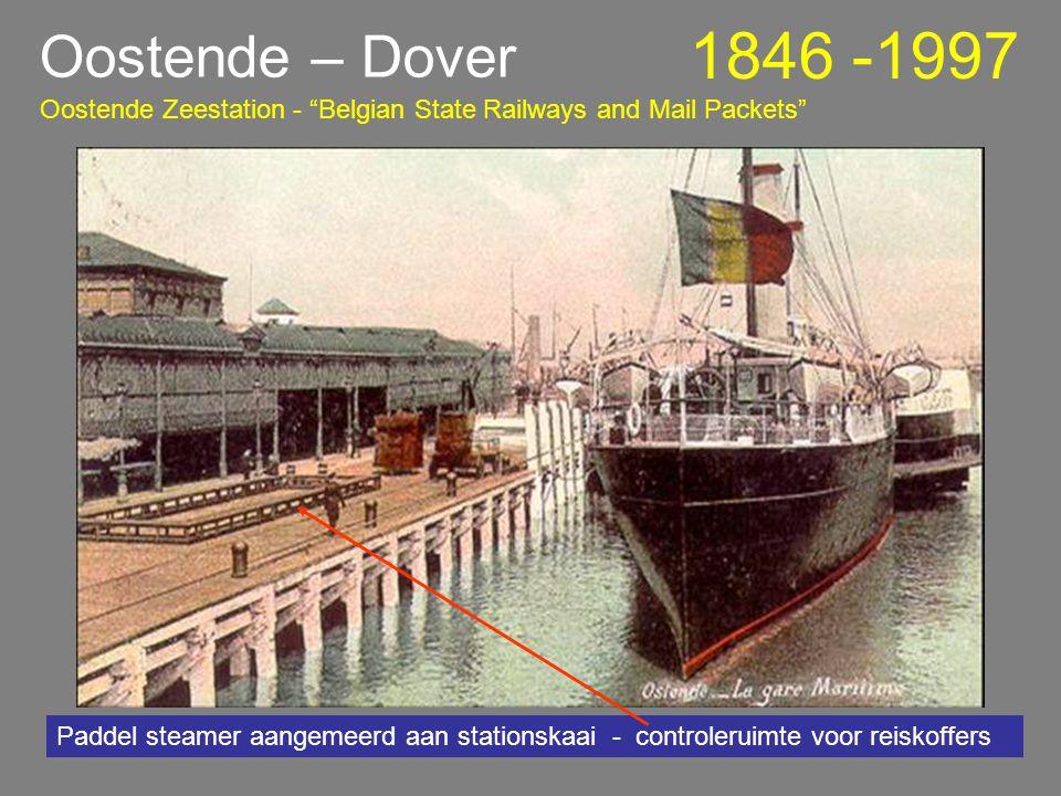 Oostende – Dover 1846 -1997 Oostende Zeestation - Belgian State Railways and Mail Packets Zeestation Aan de kade van het station liggen de maalboten gemeerd Toren van de St.Pieters kerk Waterhuis