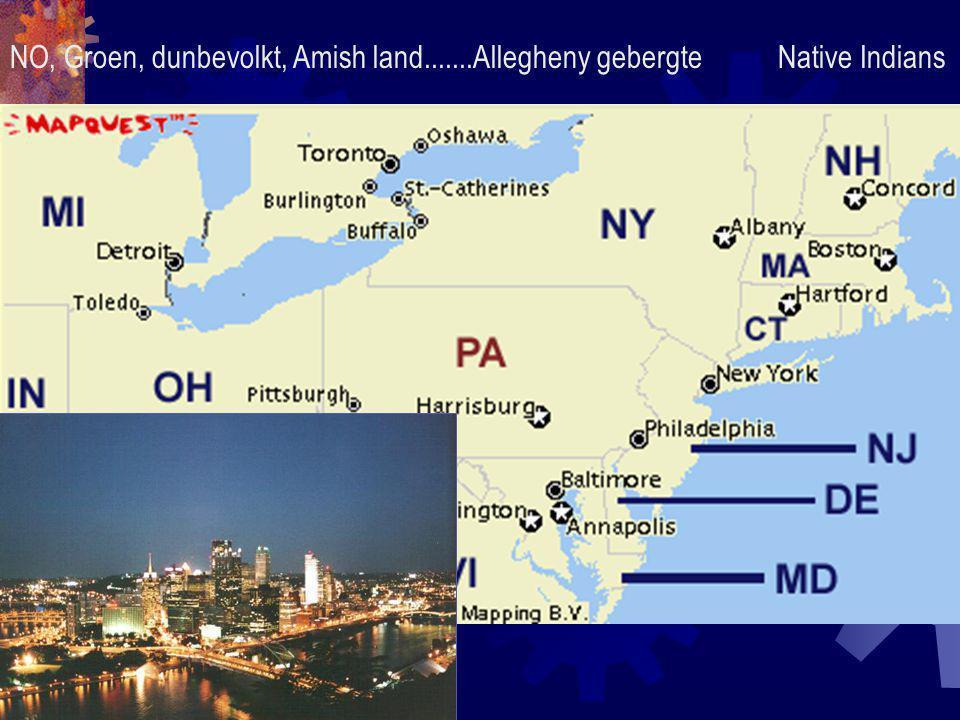 NO, Groen, dunbevolkt, Amish land.......Allegheny gebergteNative Indians
