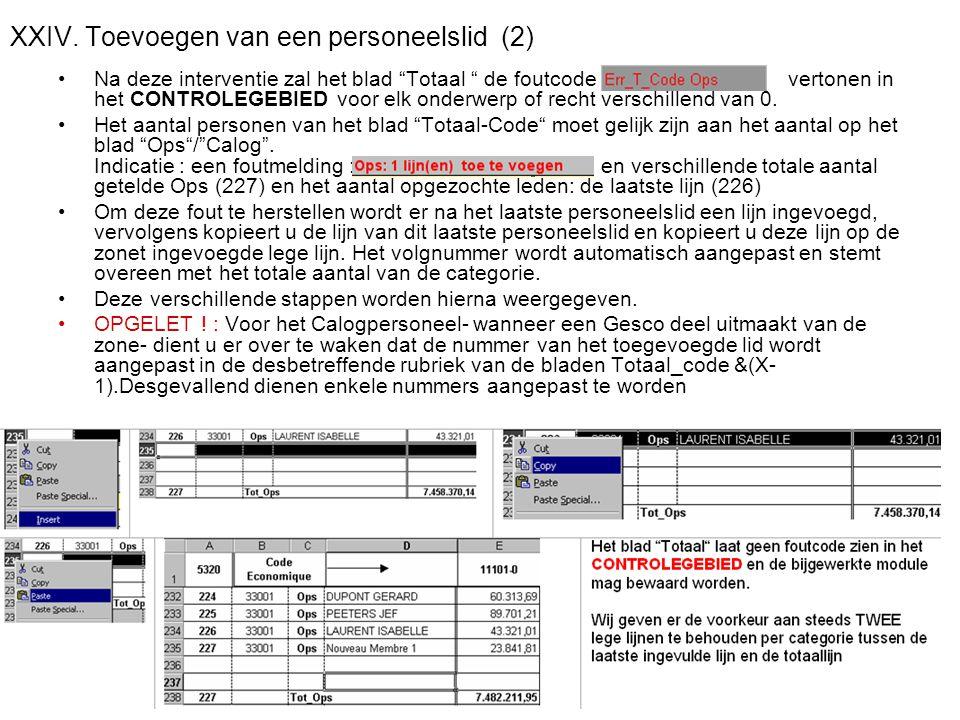 """2011-06-07/0863 XXIV. Toevoegen van een personeelslid (2) •Na deze interventie zal het blad """"Totaal """" de foutcode vertonen in het CONTROLEGEBIED voor"""