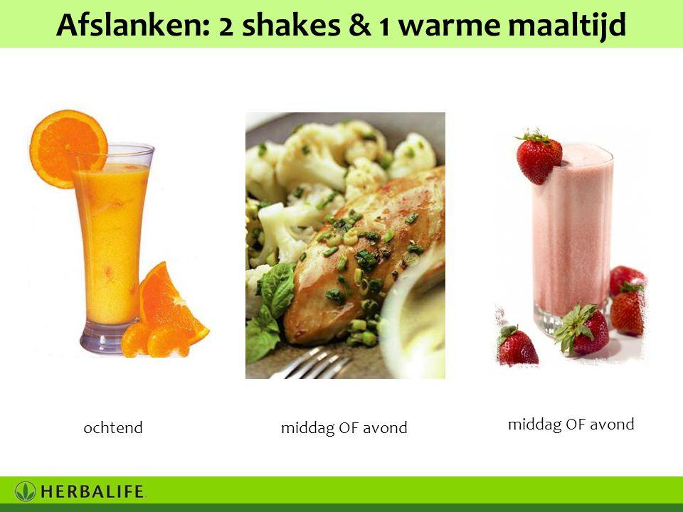 Afslanken: 2 shakes & 1 warme maaltijd ochtendmiddag OF avond