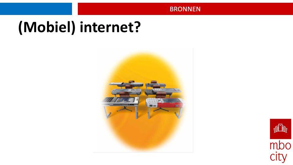 BRONNEN (Mobiel) internet?