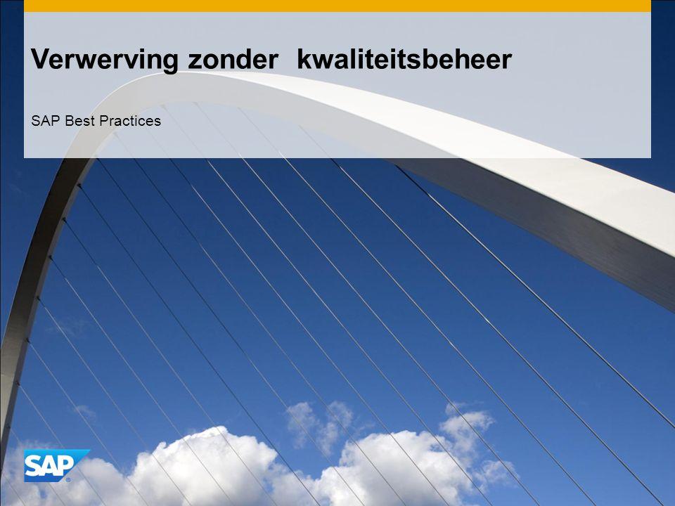 Verwerving zonder kwaliteitsbeheer SAP Best Practices
