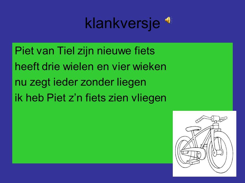 Klankoefeningen /ie/ knie niet zien ziet ziek drie tien fiets lied wiek riem