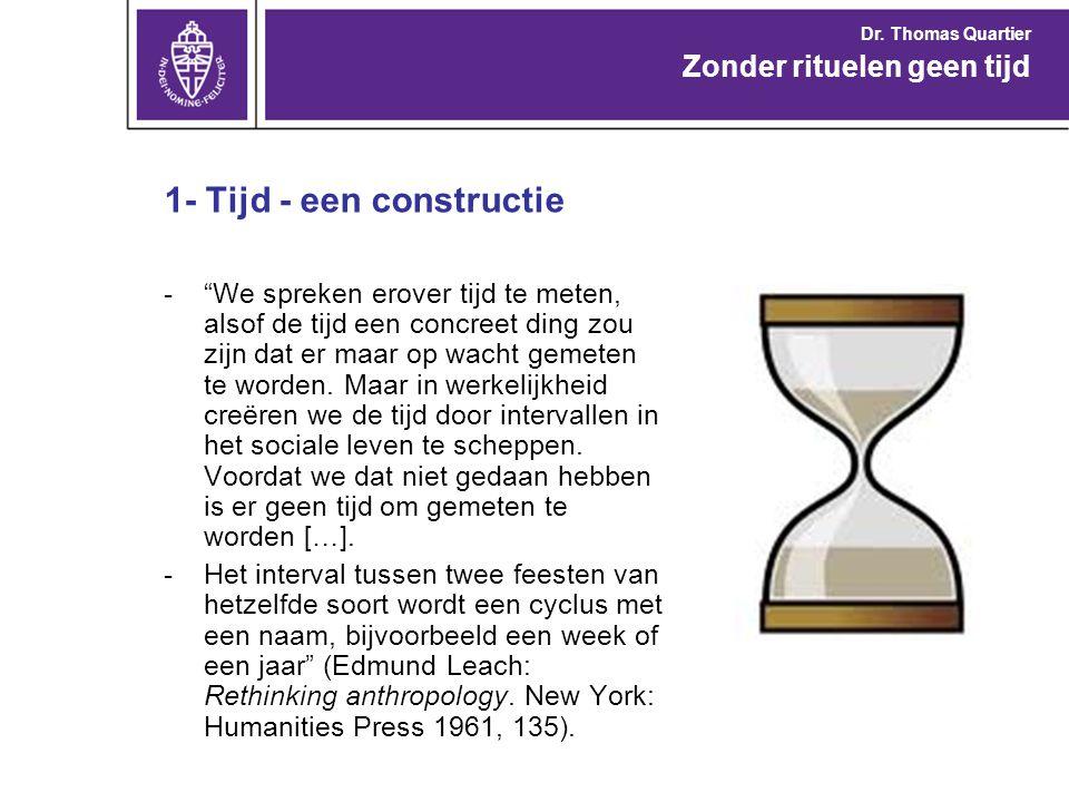"""1- Tijd - een constructie -""""We spreken erover tijd te meten, alsof de tijd een concreet ding zou zijn dat er maar op wacht gemeten te worden. Maar in"""