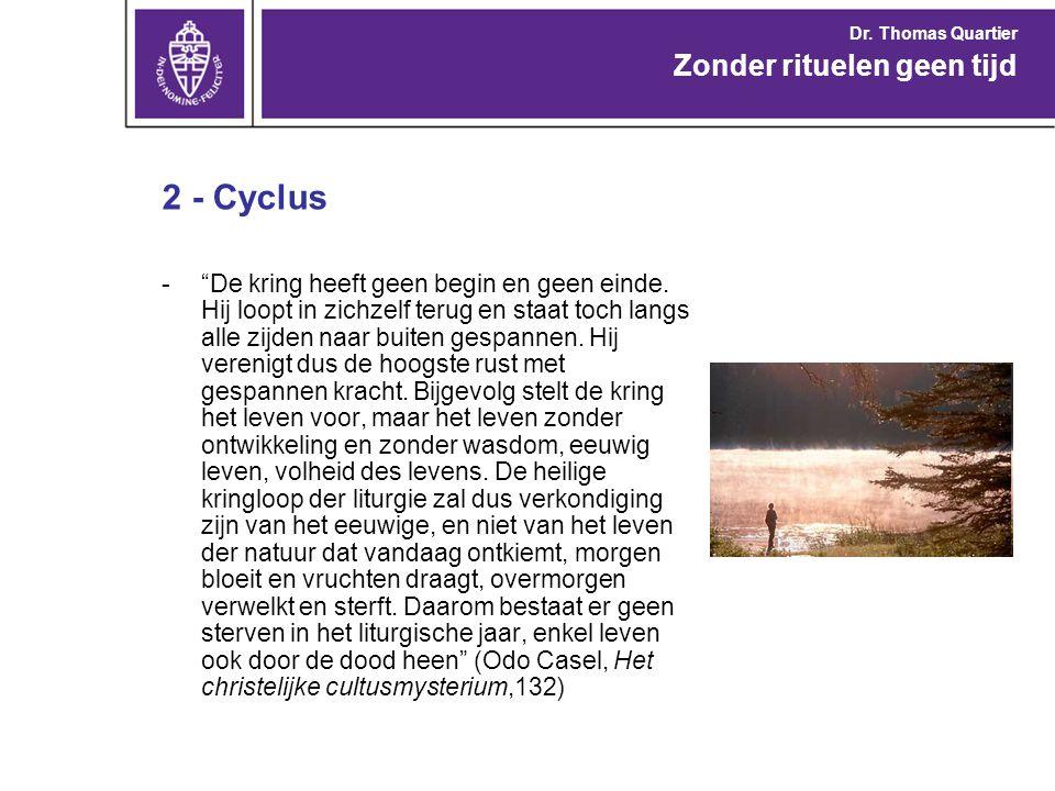 2 - Cyclus - De mysteriën van Christus bezitten een tweevoudig karakter.
