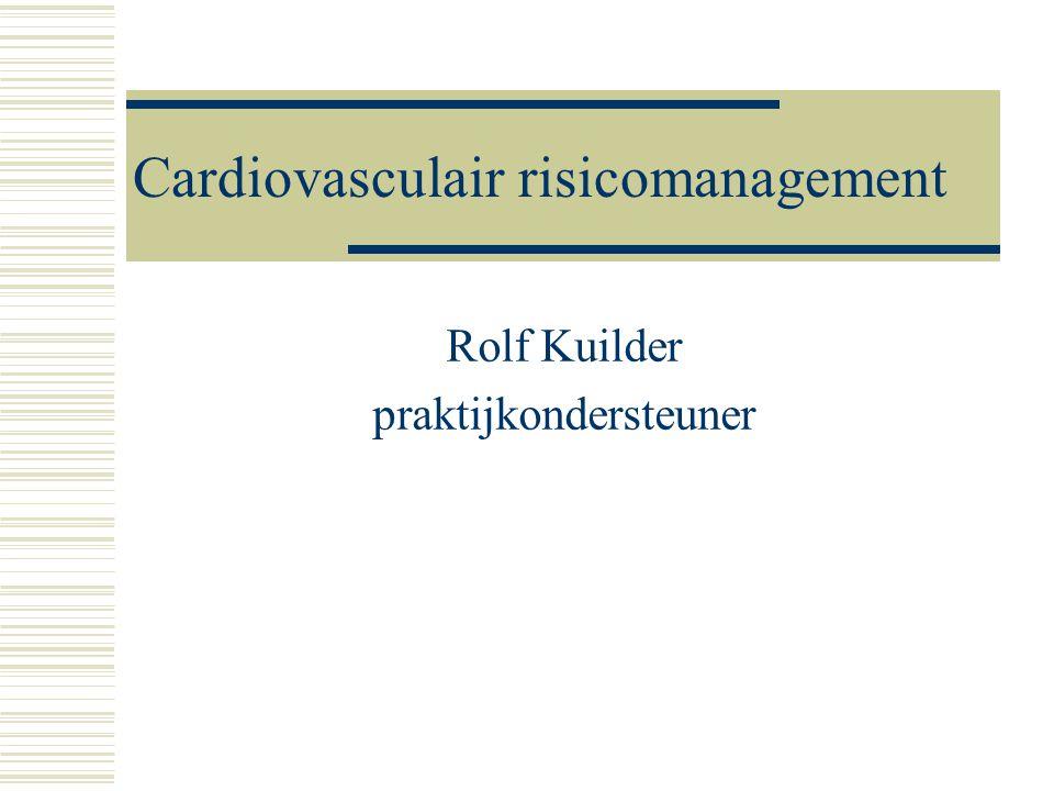 Cardiovasculair risicomanagement Rolf Kuilder praktijkondersteuner
